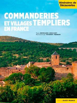 Commanderies et villages templiers en France