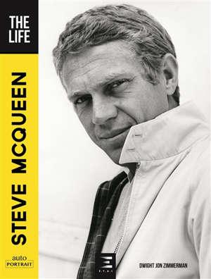 Steve McQueen : the life