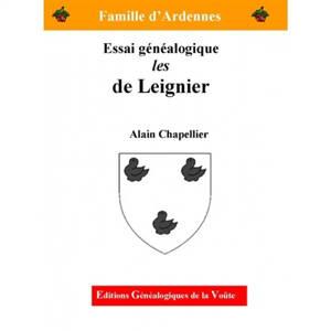 Les De Leignier : essai généalogique