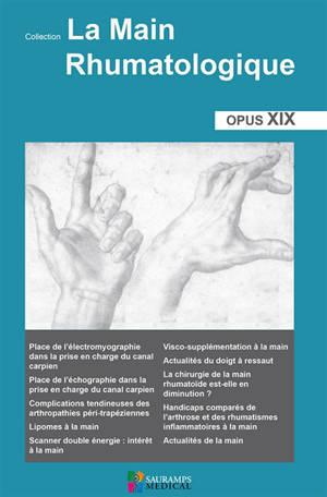 La main rhumatologique : opus XIX
