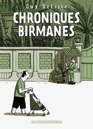Chroniques birmanes : récit complet