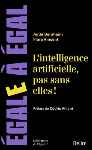 L'intelligence artificielle, pas sans elles !