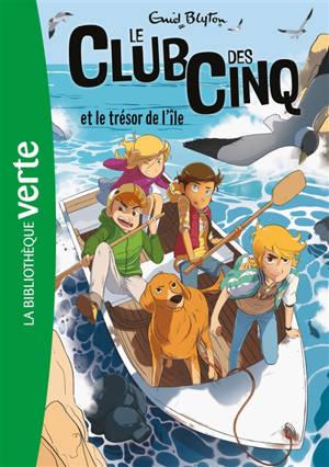 Le club des Cinq. Volume 1, Le club des Cinq et le trésor de l'île