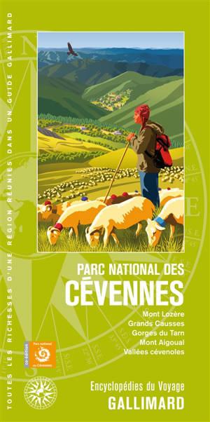 Parc national des Cévennes : mont Lozère, Grands Causses, gorges du Tarn, mont Aigoual, vallées cévenoles