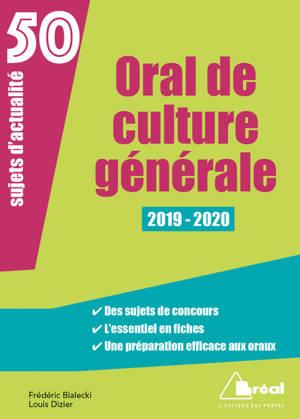 Oral de culture générale : 50 sujets d'actualité, 2019-2020