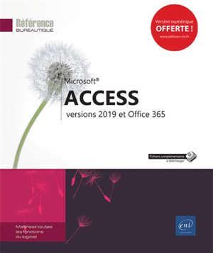 Microsoft Access : versions 2019 et Office 365