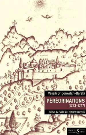 Pérégrinations : 1723-1747
