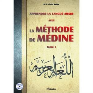 Apprendre la langue arabe avec la méthode de Médine. Volume 1