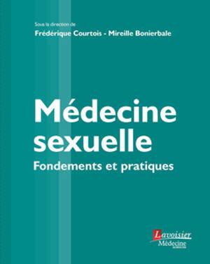 Médecine sexuelle : fondements et pratiques