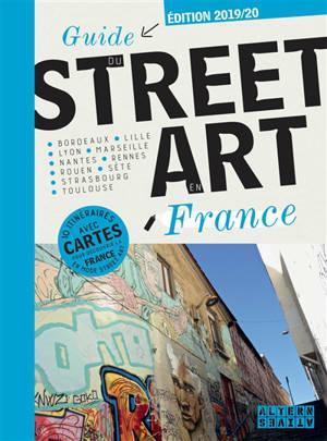 Guide du street art en France