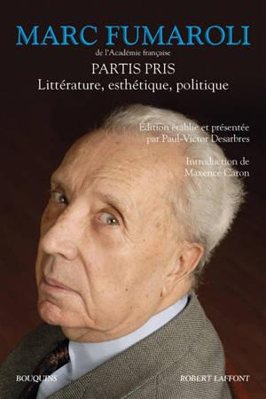 Partis pris : littérature, esthétique, politique
