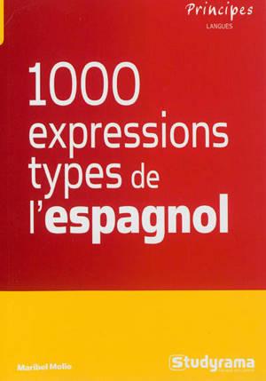 Les 1.000 expressions types de l'espagnol