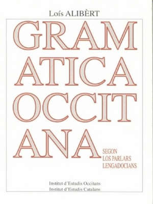 Gramatica occitana : segon los parlars lengadocians
