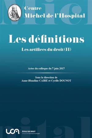 Les définitions : Les artifices du droit (II)