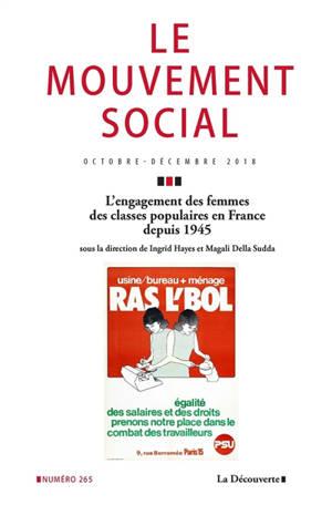 Mouvement social (Le). n° 265, L'engagement des femmes des classes populaires en France de 1945 à nos jours