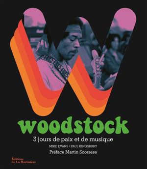 Woodstock : trois jours de paix et de musique