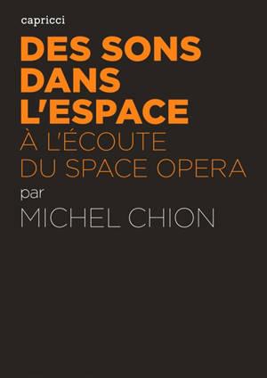 Des sons dans l'espace : à l'écoute du space opera