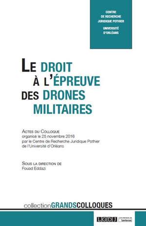 Le droit à l'épreuve des drones militaires
