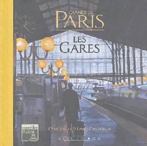 Carnet de Paris : les gares