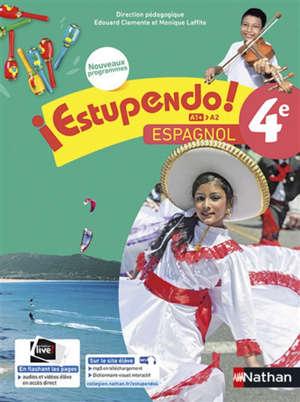 Estupendo ! espagnol 4e, A1+-A2 : nouveaux programmes