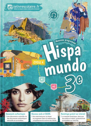 Hispamundo 3e, cycle 4 : A1-A2 : nouveau programme