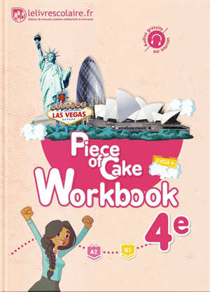 Piece of cake 4e, A2-B1 : workbook