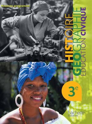 Histoire-géographie 3e. Education civique 3e : la citoyenneté démocratique : nouveau programme
