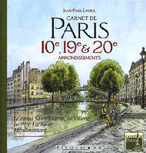 Carnet de Paris, 10e, 19e et 20e arrondissements