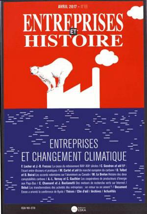 Entreprises et histoire. n° 86, Entreprises et changement climatique