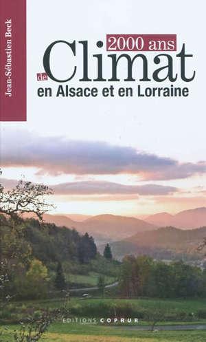 2.000 ans de climat en Alsace et en Lorraine