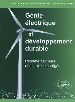 Génie électrique et développement durable : résumé de cours et exercices corrigés