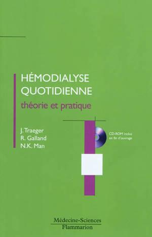 Hémodialyse quotidienne : théorie et pratique