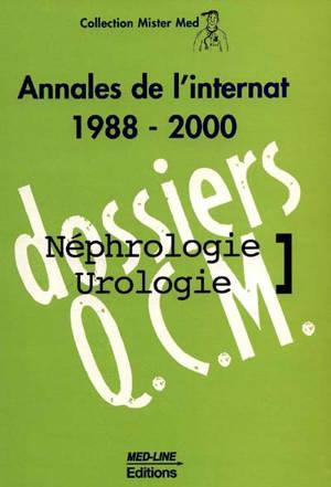 Néphrologie-urologie : annales de l'internat 1988-2000