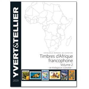 Catalogue de timbres-poste : cent-vingt-troisième année, Afrique francophone. Volume 2, Madagascar à Zanzibar