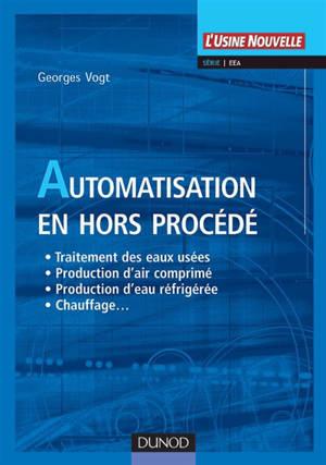 Automatisation des installations hors procédés : industrie et grand tertiaire