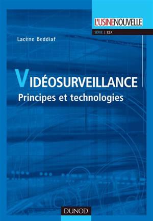 Vidéosurveillance : principes et technologies