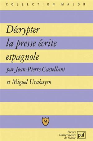 Décrypter la presse écrite espagnole