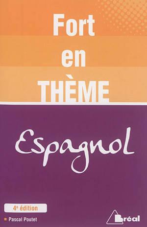 Fort en thème : espagnol