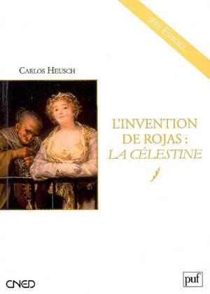 L'invention de Rojas : La Célestine
