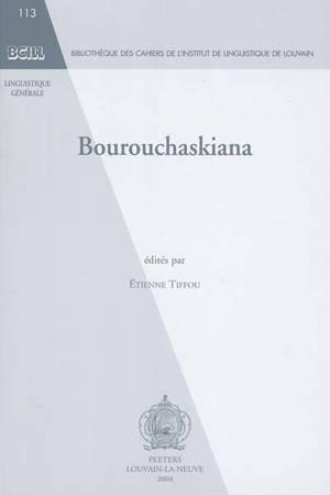 Bourouchaskiana : actes du Colloque sur le bourouchaski