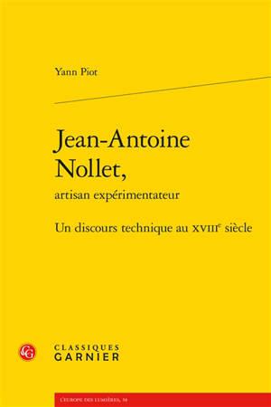 Jean-Antoine Nollet, artisan expérimentateur : un discours technique au XVIIIe siècle