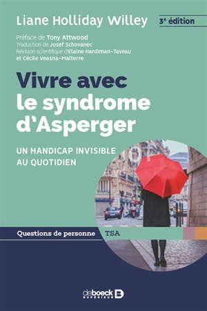 Vivre avec le syndrome d'Asperger : un handicap invisible au quotidien