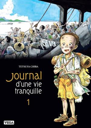 Journal d'une vie tranquille. Volume 1