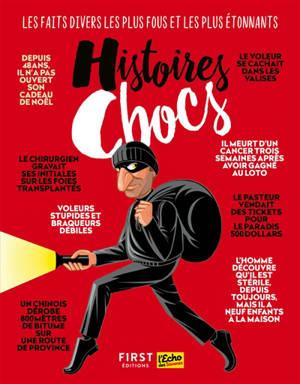 Histoires chocs : la revue des faits divers étonnants et amusants