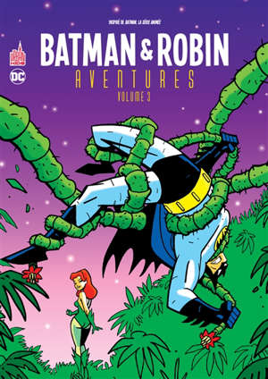 Batman & Robin aventures. Volume 3