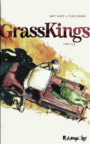 Grass kings. Volume 1