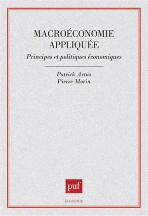 Macroéconomie appliquée : principes et politiques économiques