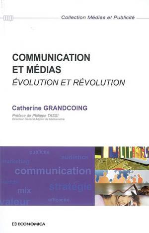 Communication et médias : évolution et révolution
