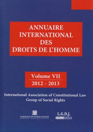 Annuaire international des droits de l'homme. Volume 7, 2012-2013