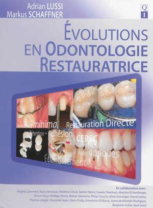 Evolution en odontologie restauratrice